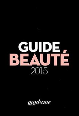 Guide beauté, le Figaro 2015