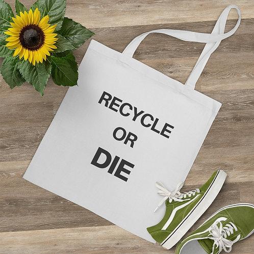 Recycle or Die EVMO Tote Bag