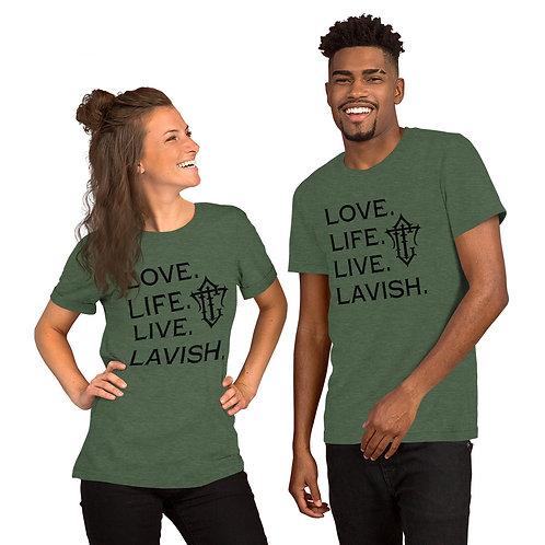 Live Lavish Extra Soft T-Shirt