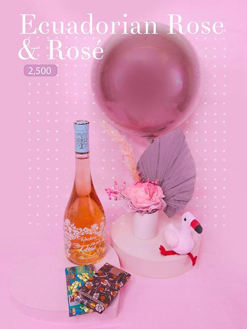 Ecuadorian Rose and a Rosé