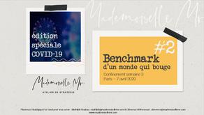 [BENCHMARK]  Edition #2 Spéciale Covid-19 : LE MONDE BOUGE - OPEN SOURCE