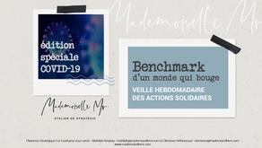 [BENCHMARK]  Edition Spéciale Covid-19 : LE MONDE BOUGE #1 - OPEN SOURCE