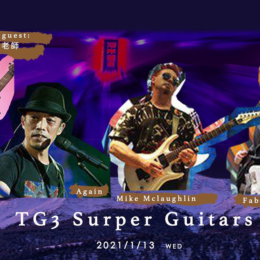 TG3 Super Guitars:蔡科俊 x Mike x Fabio Feature/ Super guest Masa 游正彥
