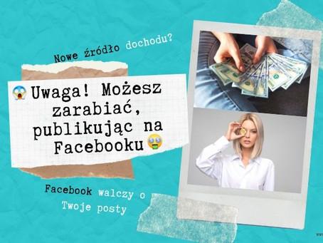 Zarabiaj, publikując na Facebooku!