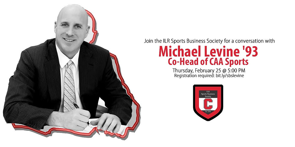 A Conversation with Michael Levine '93, Co-Head of CAA Sports