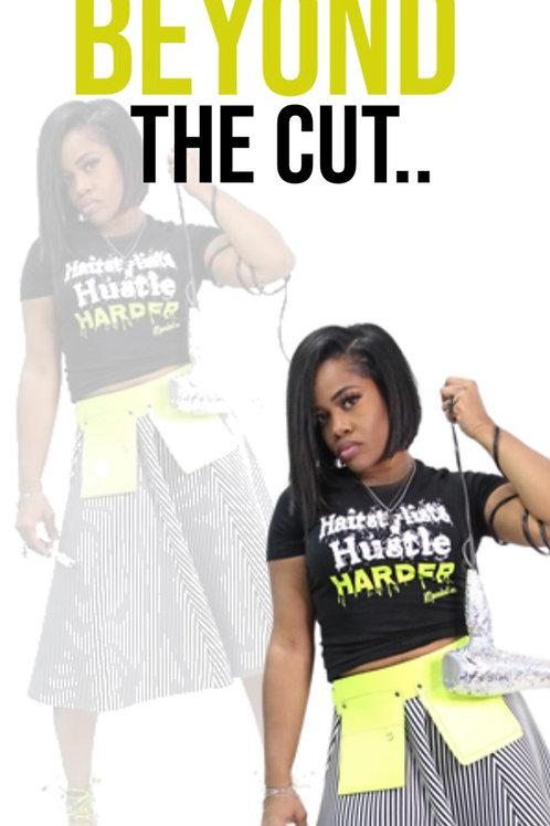 Beyond The Cut..