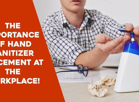 The Importance Of Hand Sanitizer Placement In The Workplace