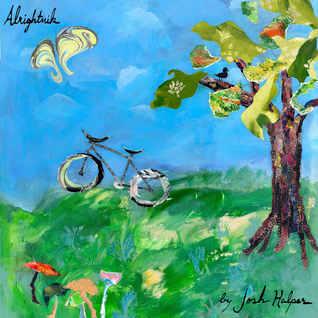 Josh Halper: Alrightnik (Dear Life Records)