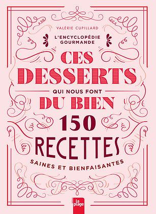 Encyclopedie gourmande - Ces desserts Valerie Cupillard.jpg