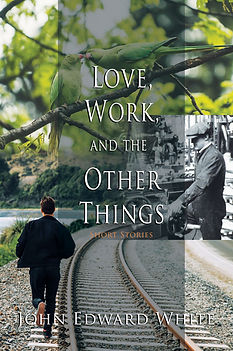 Love, Work, and the Other Things.jpg