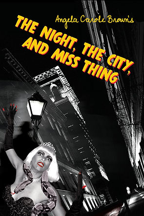 The Night, the City, and Miss Thing FRON