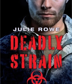 Deadly Strain by @julieroweauthor is a Gripping #RomanticSuspense! #bookreview #suspense #militaryro