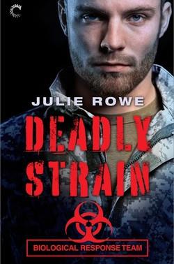 Deadly Strain by @JulieRoweAuthor is a Binge-Worthy Book Festival Pick #romanticsuspense #giveaway