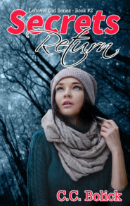 Book Review | Secrets Return (Leftover Girl Book 2) by @ccbolick #yalit #bookreview #scifi