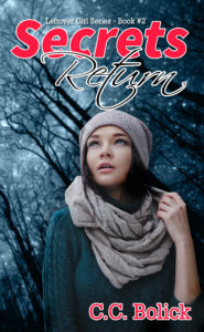 Book Review   Secrets Return (Leftover Girl Book 2) by @ccbolick #yalit #bookreview #scifi