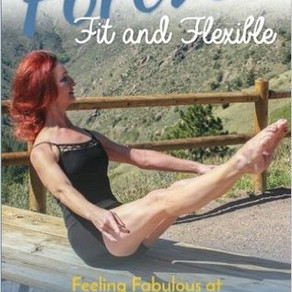 Forever Fit and Flexible: Feeling Fabulous at Fifty and Beyond by @CherylIlov #health #fitness #book