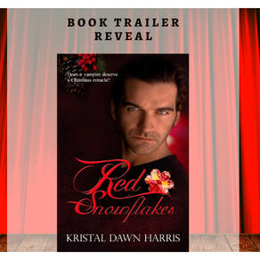 Book Trailer | Red Snowflakes by Award-Winning Author @Kristal081670 #holidayromance #PNR #vampirero
