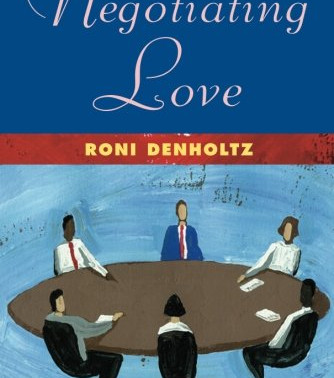 Celebrate fathers with Negotiating Love by Roni Denholtz #sweetromance #fathersday #giveaway