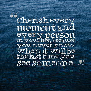 Today's Life Lesson: Cherish Every Person and Moment in Your Life! #ThursdayThoughts #inspiratio