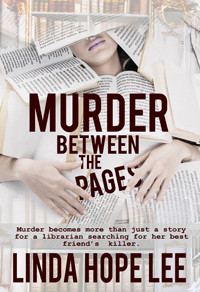 Murder Between the Pages by @lindahopelee is a Cozy Mystery Event pick #cozymystery #giveaway