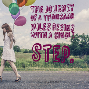Feeling overwhelmed? The journey of a thousand miles begins with a single step! #inspiration #Wednes