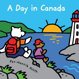 A Day in Canada by Per-Henrik Gürth and @KidsCanPress #bookreview #Canada #kidlit