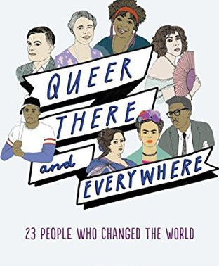 #PromotionWithPride Proudly Presents Queer, There, and Everywhere: 23 People Who Changed the World b