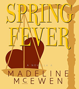 Spring Fever: A Novella by Madeline McEwen is a Binge-Worthy Book Festival Pick #mmromance #romcom #