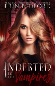 Book Review   Indebted to the Vampires (House of Durand Book 1) by @erin_bedford #pnr #bookreview #p