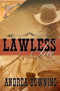 Celebrate #LeapDay with Lawless Love by @andidowning #historical #western #giveaway