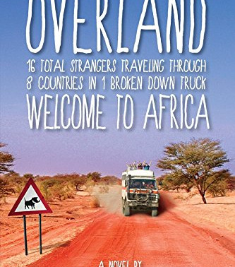 Overland: Welcome to Africa by @PeteMandra is the Perfect Blend of Bill Bryson and Anthony Bourdain!