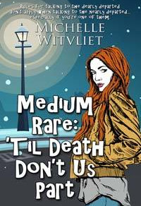Medium Rare: 'Til Death Don't Us Part by @micwit604 is a Cozy Mystery Event pick #cozymystery