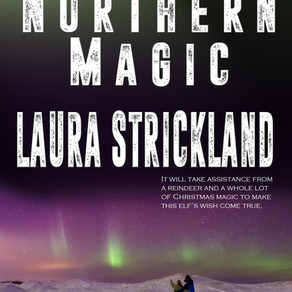 Northern Magic by Award-Winning Laura Strickland @LauraSt05038951 #ChristmasinJulyFete #giveaway #fa