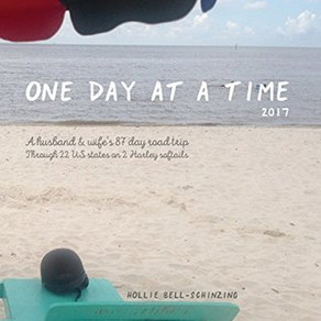 One Day at a Time 2017: A Husband and Wife's 87-Day Road Trip Through 22 States in the US on Two Har