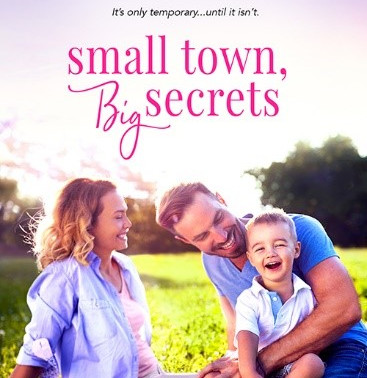 Celebrate fathers with Small Town, Big Secrets by @elsiedavishea #romance #fathersday #giveaway