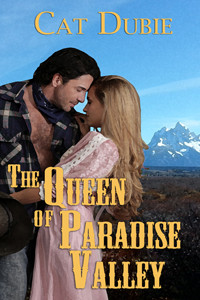 Celebrate romance with The Queen of Paradise Valley by @CatDubie #historicalromance #western #giveaw
