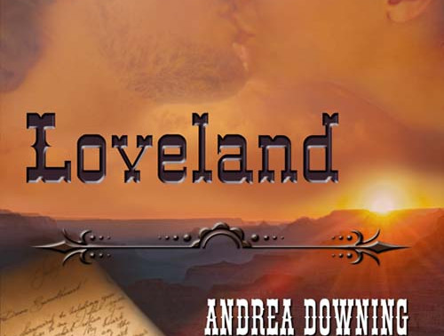 Discover western historical romance with Loveland by @andidowning #historicalromance #giveaway