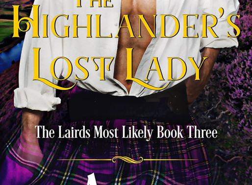 The Highlander's Lost Lady: The Lairds Most Likely Book 3 by @AnnaCampbelloz is a Binge-Worthy Book