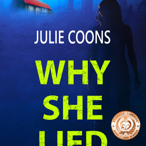 Why She Lied by Award-Winning Author @JulieCoons1 is a Fall Into These Great Reads Pick #thriller #s