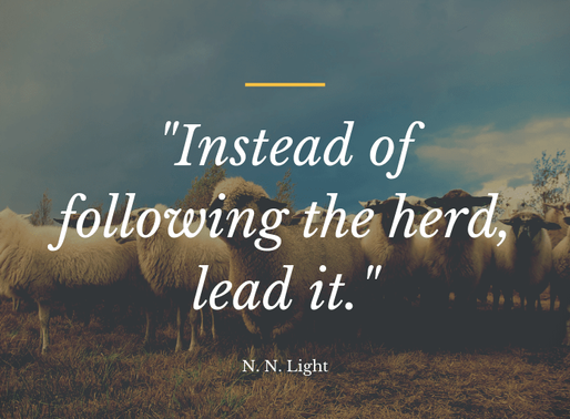 Inspirational Thought | Instead of following the herd, lead it! #inspiration #motivation #entreprene