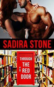 Book Review   Through the Red Door (The Book Nirvana Series 1) by @SadiraStone #eroticromance #roman