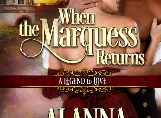 Celebrate romance with When the Marquess Returns by @alannalucas27 #historicalromance #Regency #give
