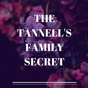 What Secret Could Mr. Tannell be Hiding? The Tannell's Family Secret by Lashonda Beauregard @lbs
