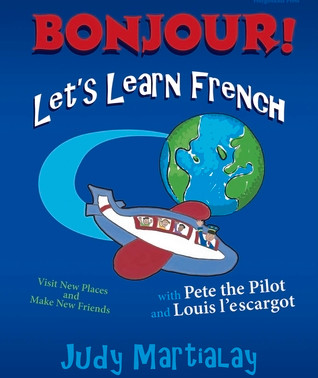 Bonjour! Let's Learn French: Visit New Places and Make New Friends by @judyruth10 #books #childr