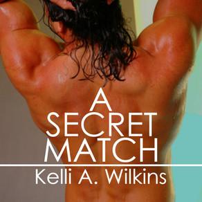#PromotionWithPride Proudly Presents: A Secret Match by @KWilkinsauthor #PrideMonth #MMRomance #LGBT