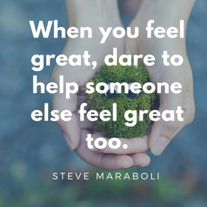 I Dare You to . . . Help Someone Else Feel Great! #inspiration #motivation #WednesdayWisdom