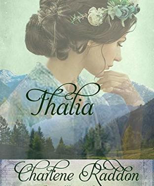 Celebrate romance with Thalia (Widows of Wildcat Ridge Series Book 7) by Bestselling Author @CRaddon