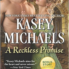 London's Little Season Has Never Been so Scandalous. A Reckless Promise by Kasey Michaels #histo