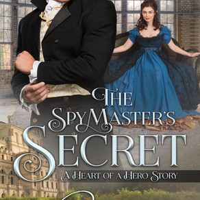 Cover Reveal --- The Spymaster's Secret: A Heart of a Hero Story by @alannalucas27 #historicalro