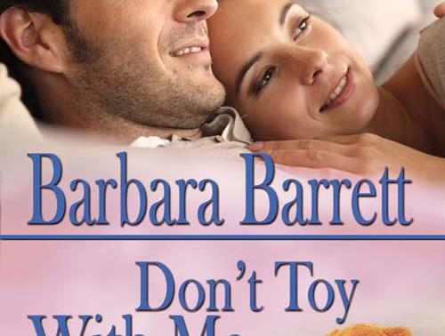 Don't Toy with Me by @bbarrettbooks is a Backlist Bonanza pick #romance #giveaway #readers